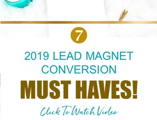 7 Must Haves For Converting Lead Magnets