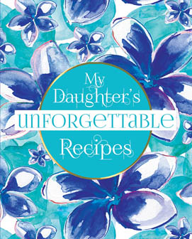 Blank Recipe Book For Your Daughter
